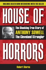 House of Horrors: The Shocking True Story of Anthony Sowell